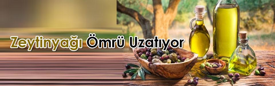 Zeytinyağı Ömrü Uzatıyor